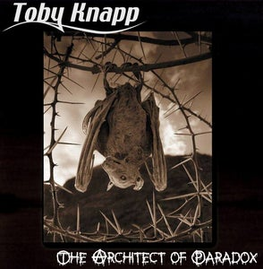 "Image of Toby Knapp  ""The Architect of Paradox"""