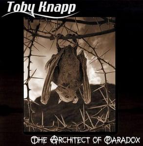 "Image of Toby Knapp  ""The Architect of Paradox"""