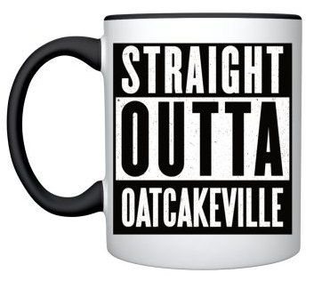 Image of PW4U : Straight Outta Oatcakeville Mug