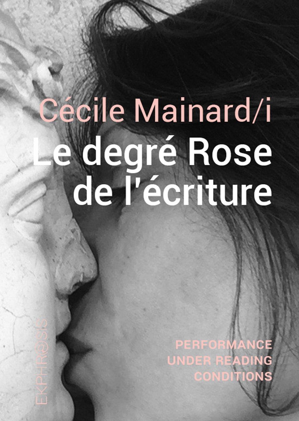 Image of Cécile Mainard/i - Le degré Rose de l'écriture