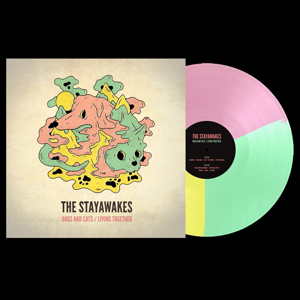 Image of The Stayawakes - Dogs And Cats / Living Together // Vinyl