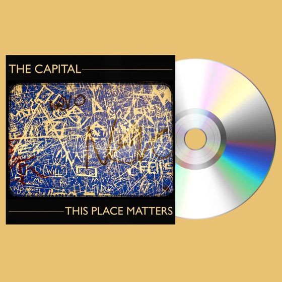 Image of The Capital - This Place Matters // Digipack CD