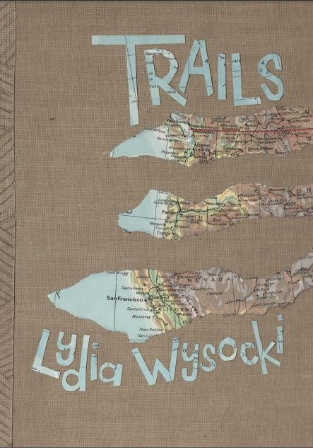 Image of Trails: a book about travel, history, and being a slug