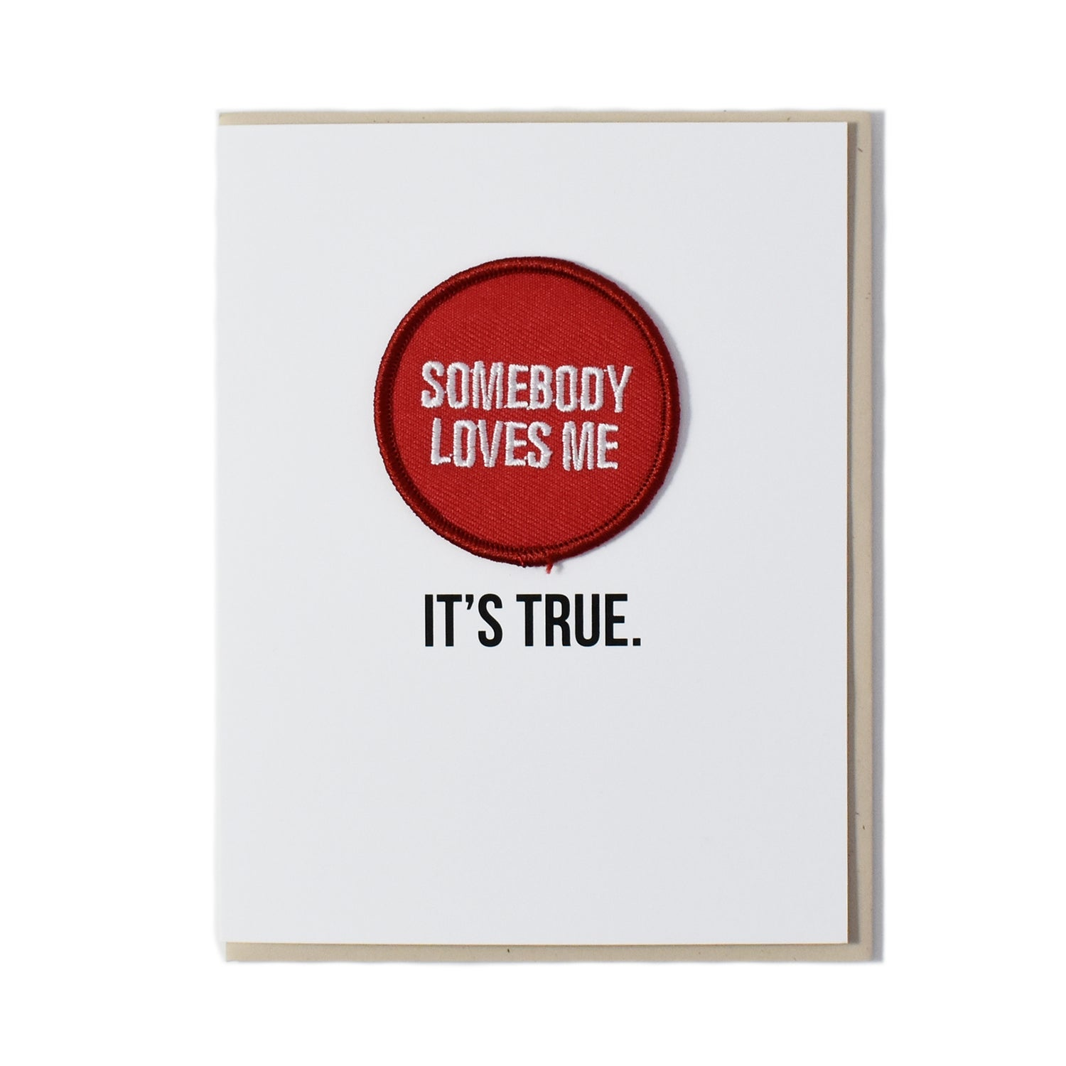Image of Somebody Loves Me Card
