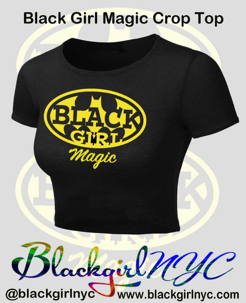 Image of Crop Top Black Girl Magic (batgirl) Tee