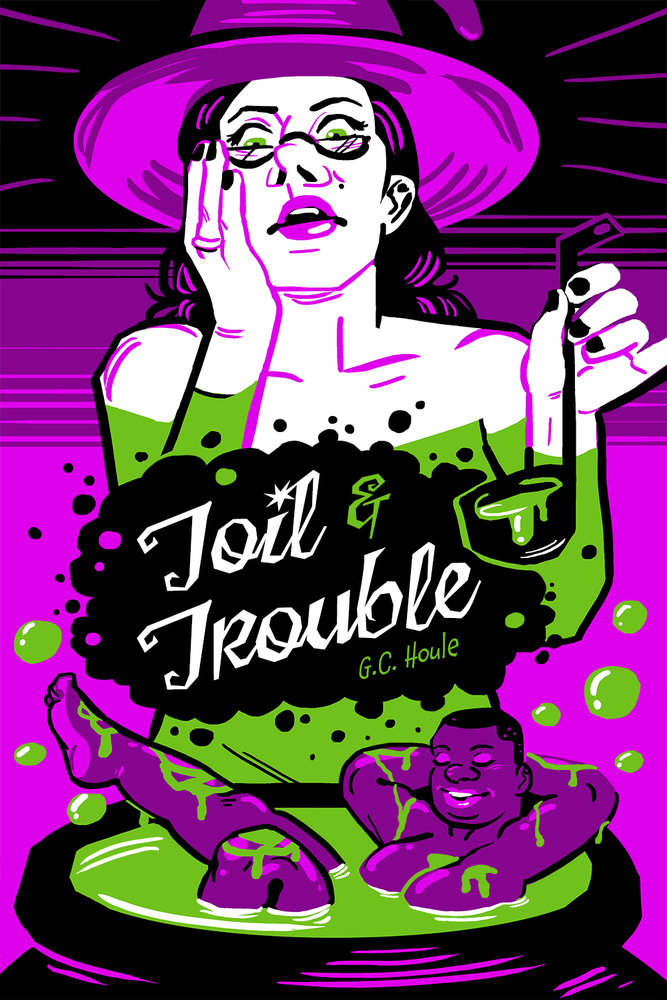Image of TOIL & TROUBLE