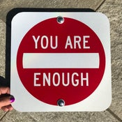 "Image of 12"" You Are Enough Sign (Signed and Numbered)"