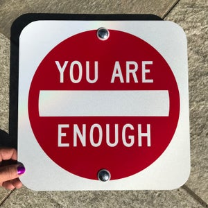 "Image of 12"" You Are Enough Sign (Signed)"
