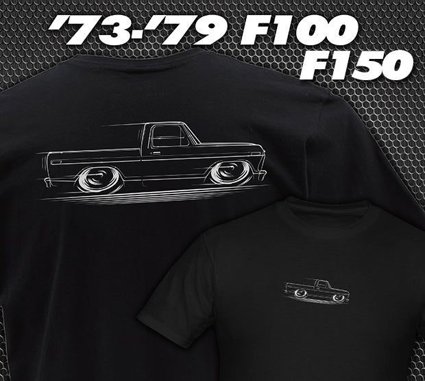 Image of '73-'79 Ford Truck T-Shirts Hoodies Banners