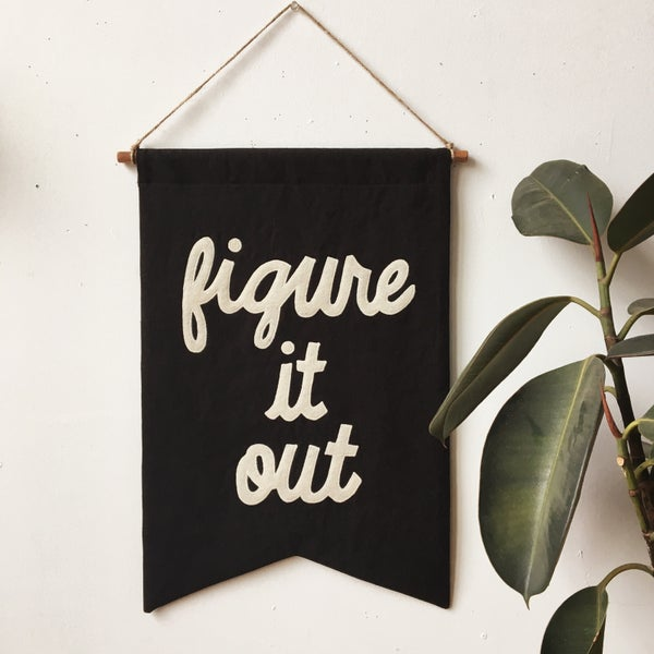Image of FIGURE IT OUT Banner - Black
