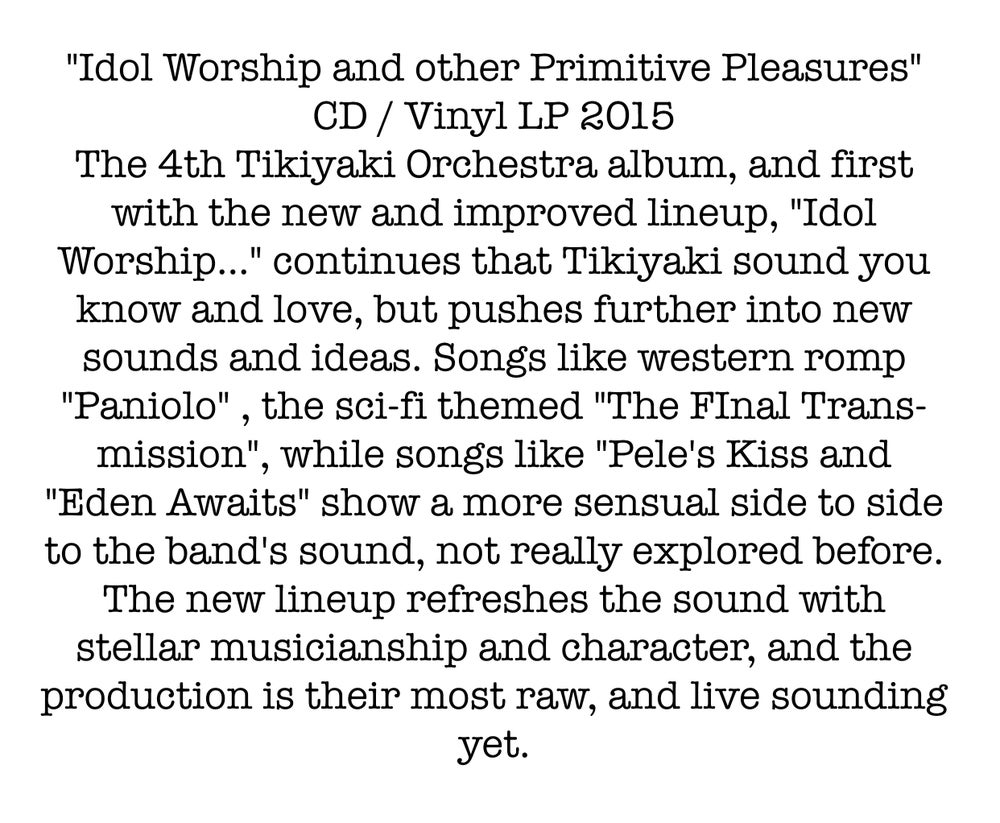 "Image of THE TIKIYAKI ORCHESTRA ""Idol Worship and other Primitive Pleasures"" CD 2015"