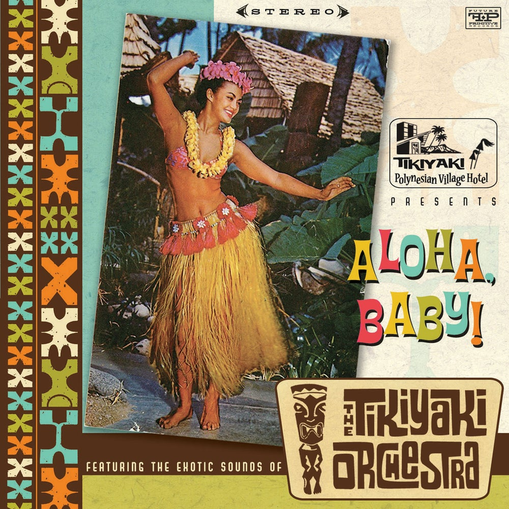 "Image of THE TIKIYAKI ORCHESTRA ""Aloha, Baby !"" CD  2011"