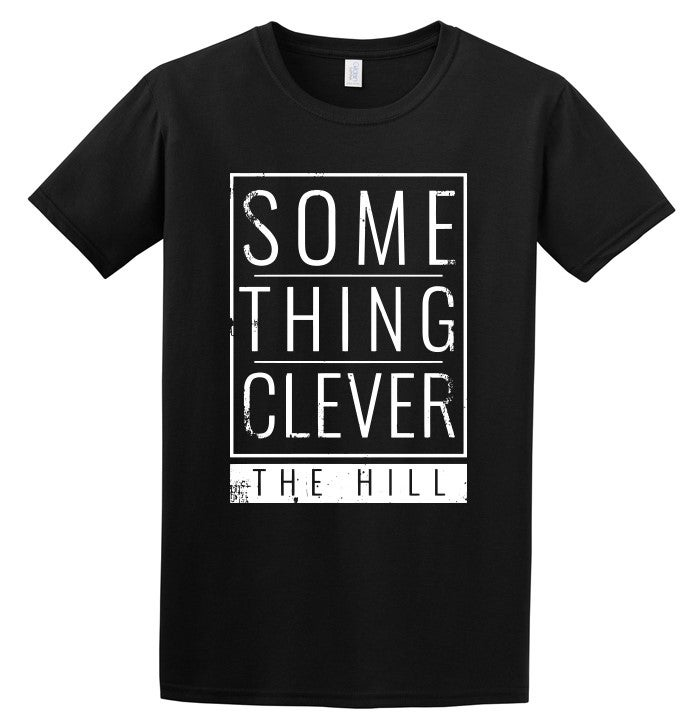 Image of Something Clever Tee