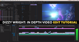 """Image of Dizzy Wright - """"Pose"""" 48 Minute Edit/Color Tutorial!"""