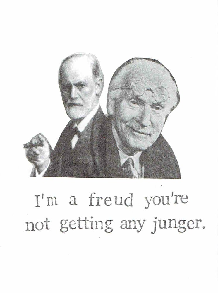 Image of I'm A Freud You're Not Getting Any Junger Funny Psychology Birthday Card | Psychotherapy Humor Pun