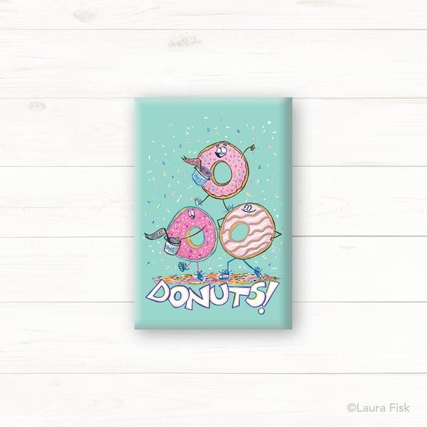 Image of Donuts Fridge Magnet