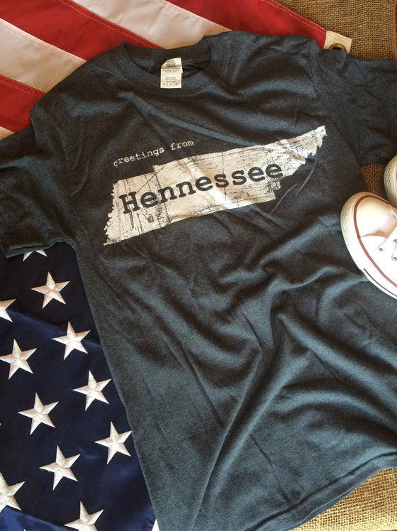 Image of Greetings From Hennessee Tee