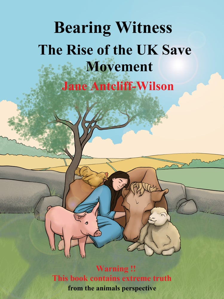Image of Bearing Witness - The Rise of the UK Save Movement -  paperback by Jane Antcliff-Wilson