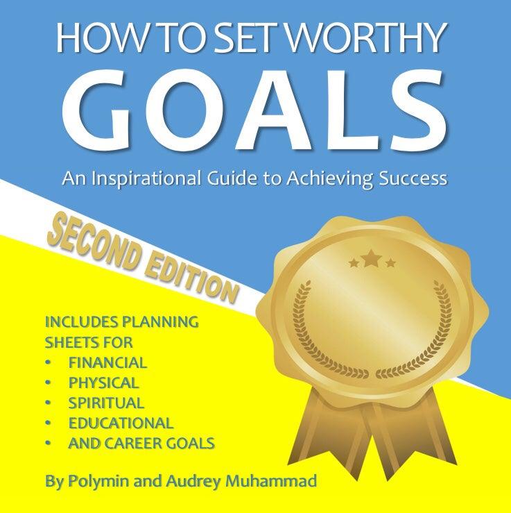 Image of How to Set Worthy Goals: An Inspirational Guide Achieving to Success