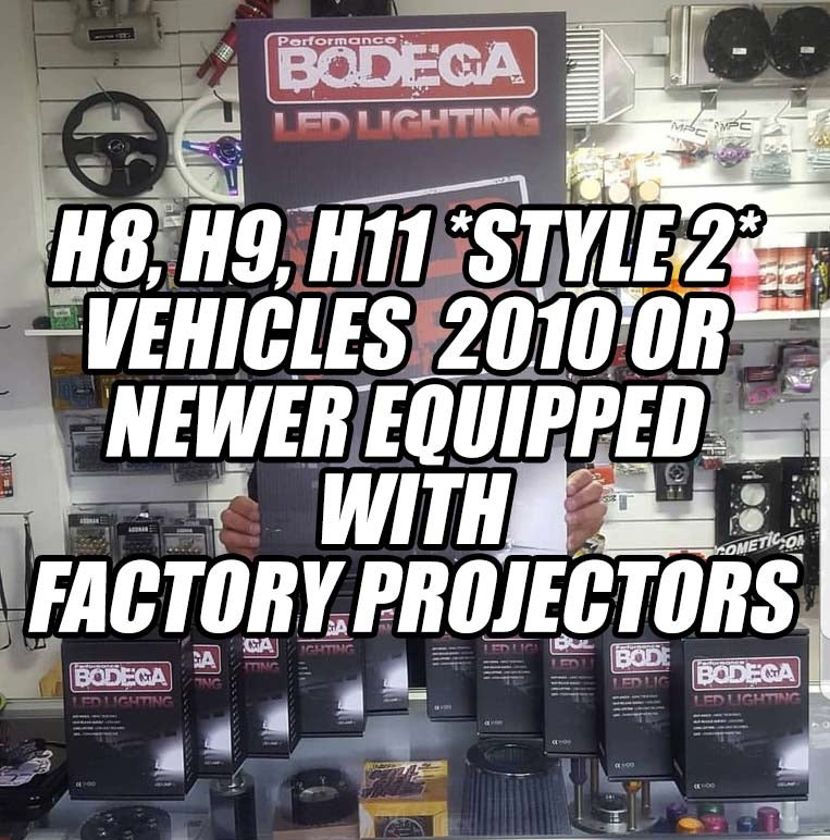 Image of Performance Bodega h8, h9, h11  (style 2) vehicles 2010 or newer equipped with factory projectors
