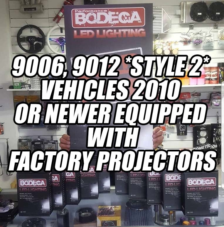 Image of Performance bodega 9006, 9012 (style 2) vehicles 2010 or newer projector equipped