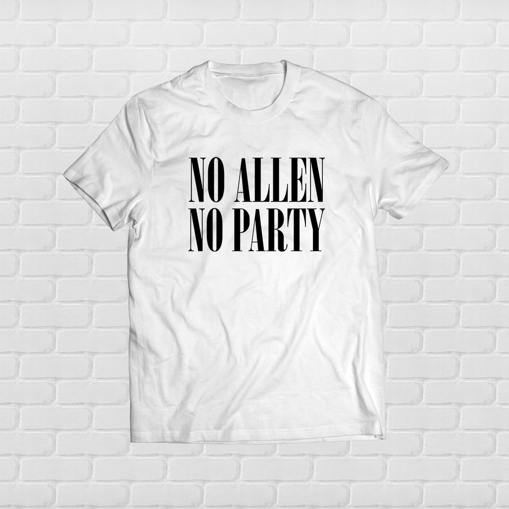 Image of No Allen No Party Tee