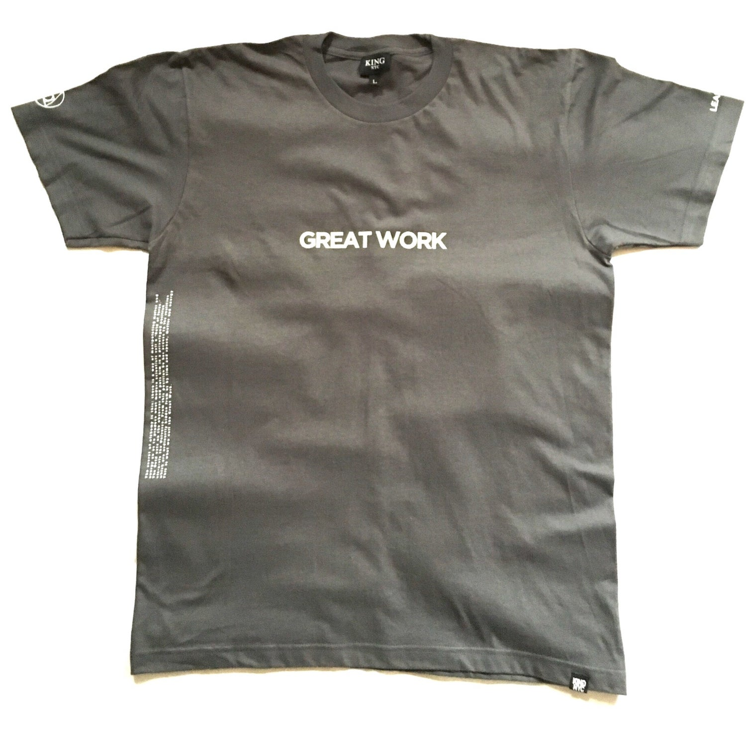 Image of KingNYC Great Work T-Shirt