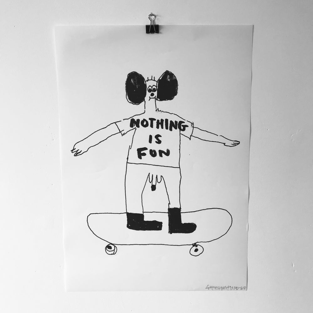 Image of 'Nothing is Fun' A3 print