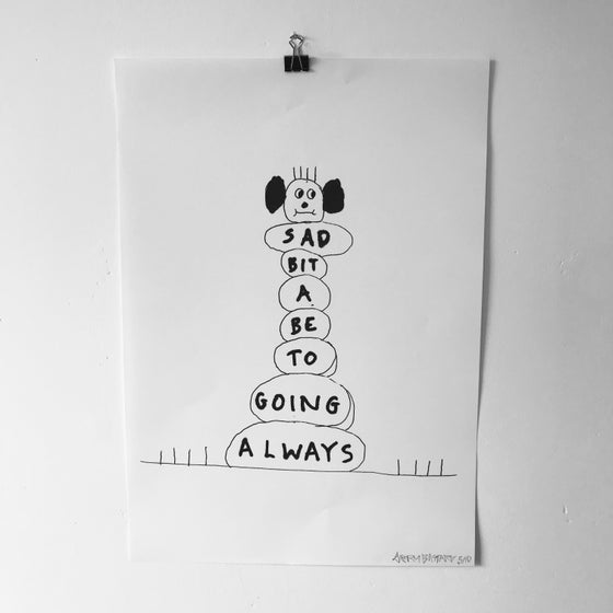 Image of 'Always...' A3 print