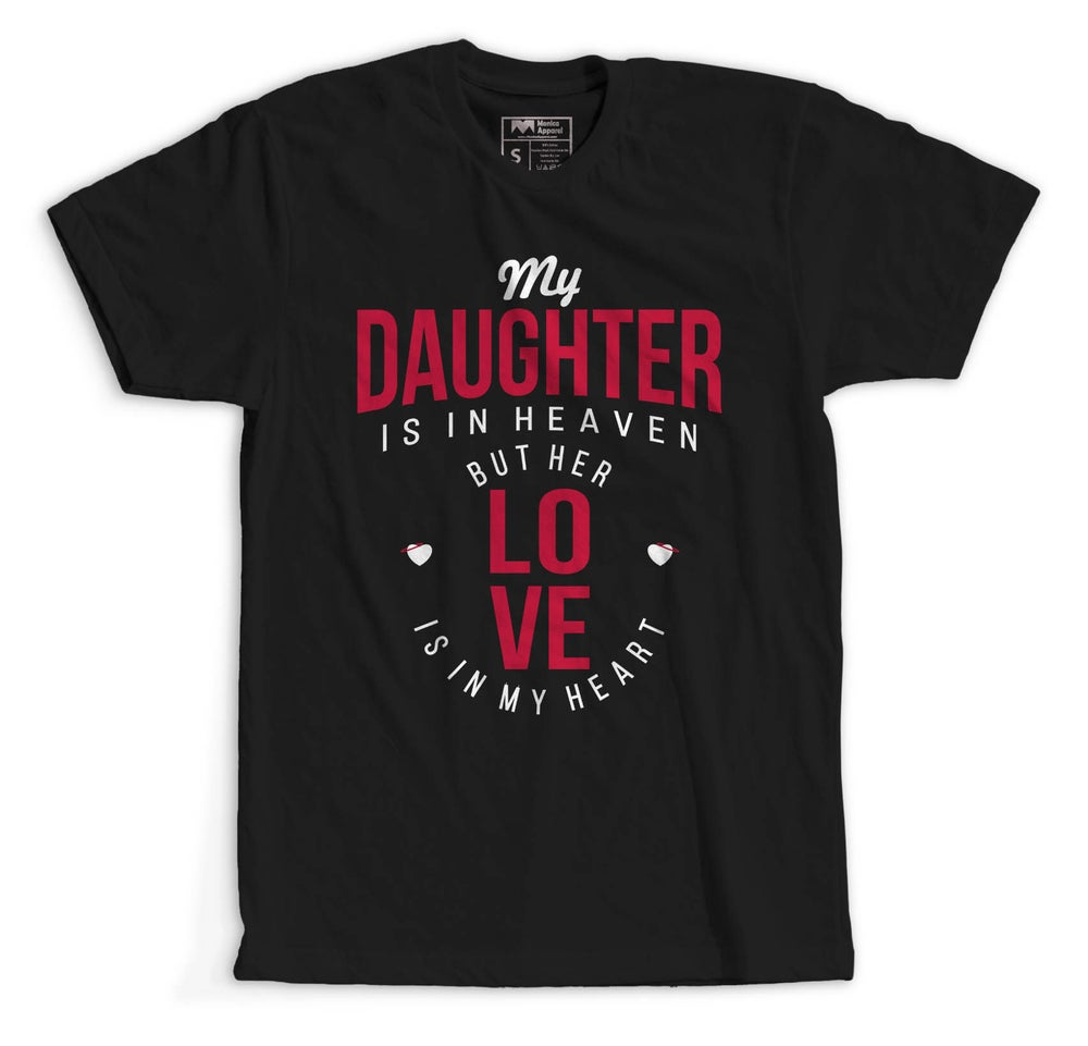Image of My Daughter Is In Heaven (Unisex Black/Red Shirt)