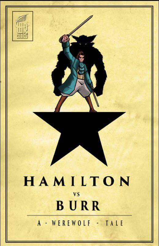 Image of Hamilton vs. Burr: A Warewolf Tale (Signed)