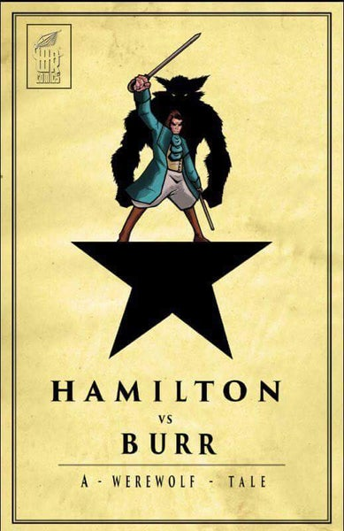 Image of Hamilton vs. Burr: A Werewolf Tale (Signed)