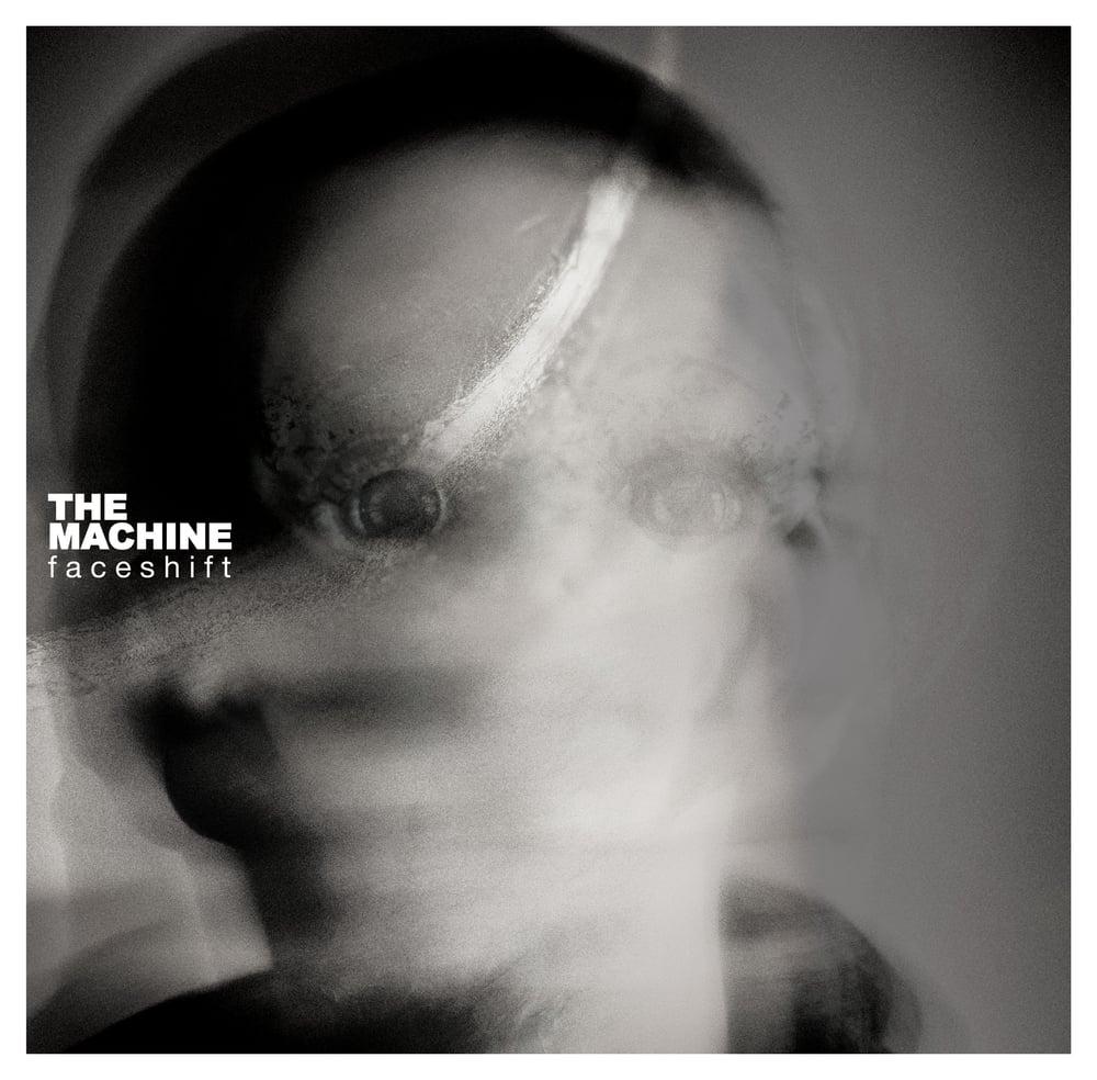 Image of The Machine - Faceshift | LP 180gr Black 180 | PRE-ORDER June 12