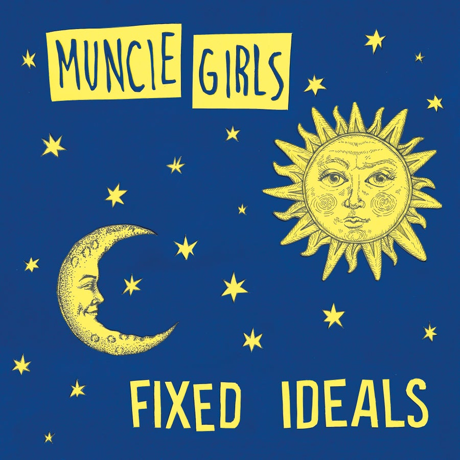 Image of Fixed Ideals - Muncie Girls