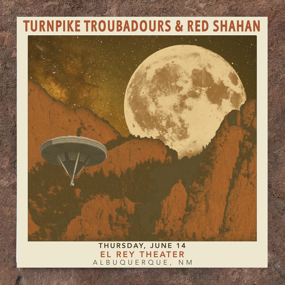 Image of Limited Edition Show Poster | TURNPIKE TROUBADOURS & RED SHAHAN (6.14 - Albequerque, NM)