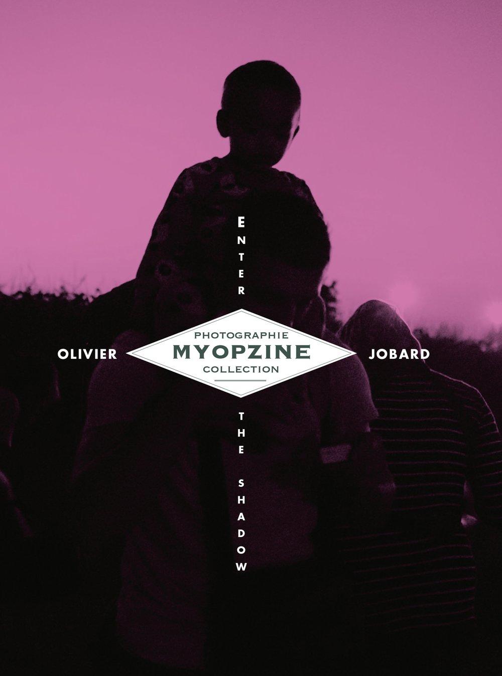 Image of MYOPZINE - Olivier Jobard /Enter the shadow