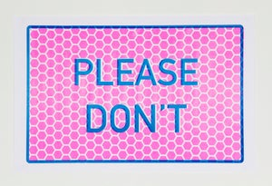 Image of Please Don't (Pink and Blue)