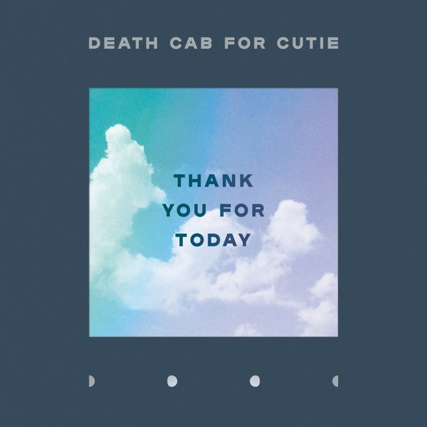 Image of Death Cab for Cutie  - Thank You for Today