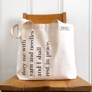 Image of Bury Me with Yarn and Needles tote bag