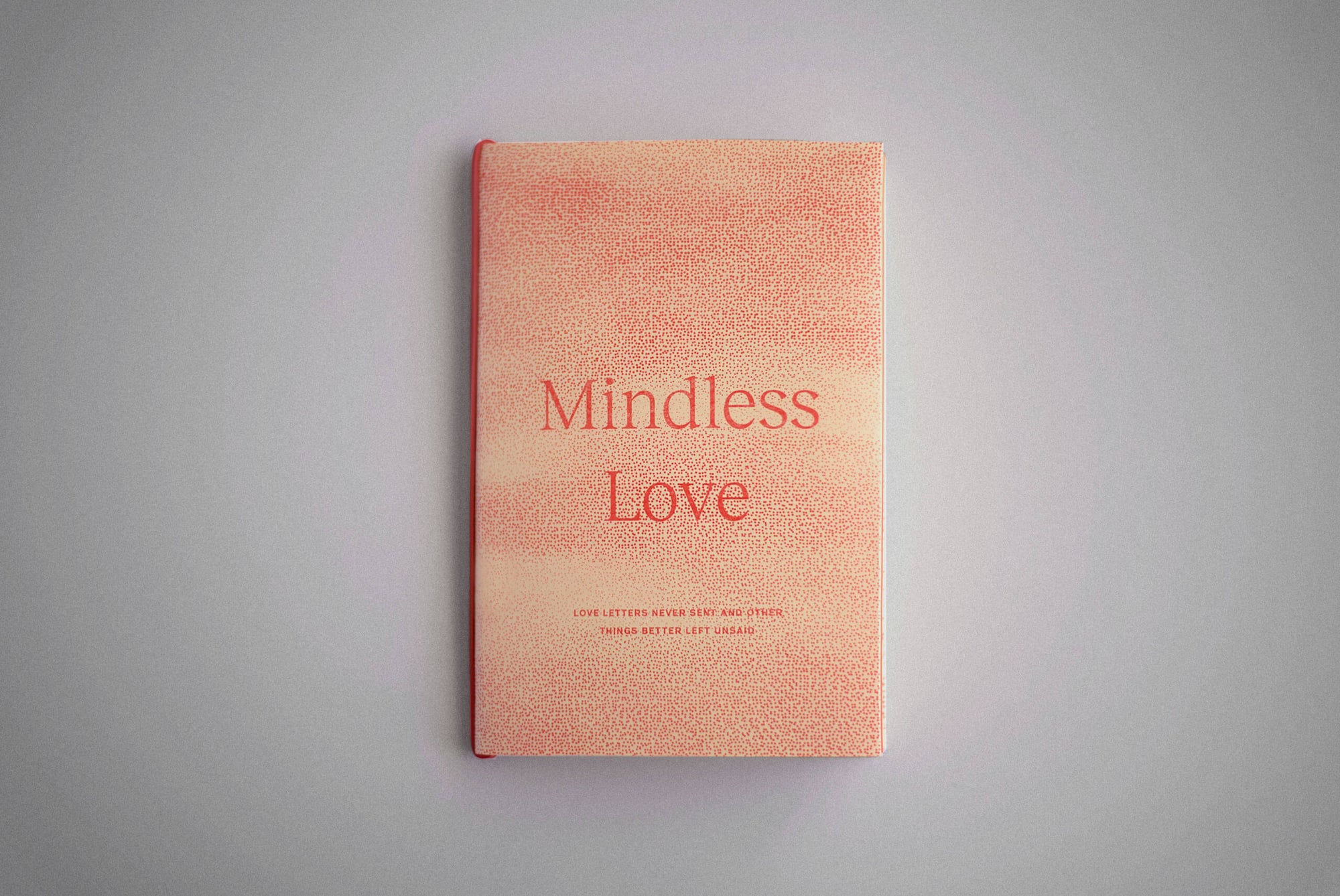 Image of Mindless Love Zine