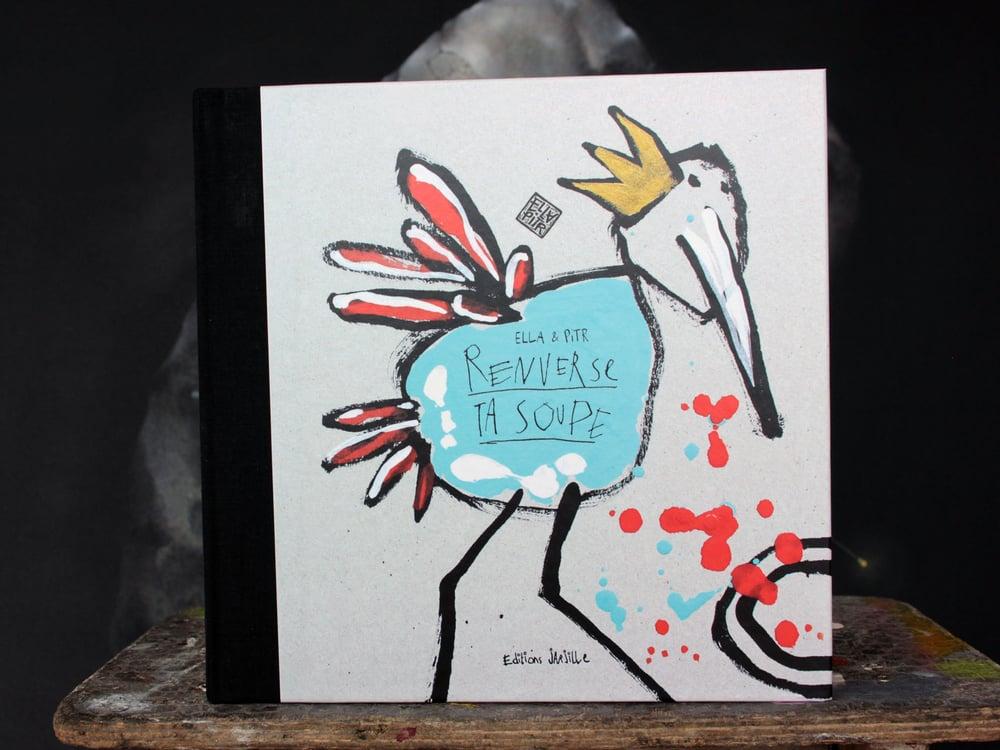 """Image of Ré-édition du livre """"Renverse ta soupe"""" / Editions Jarjille."""