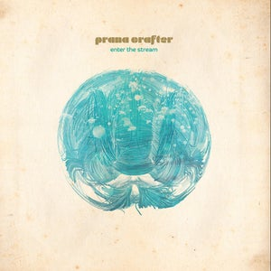 Image of Prana Crafter - Enter The Stream (Cardinal Fuzz / S.O.B) LTD Colour 1 LEFT