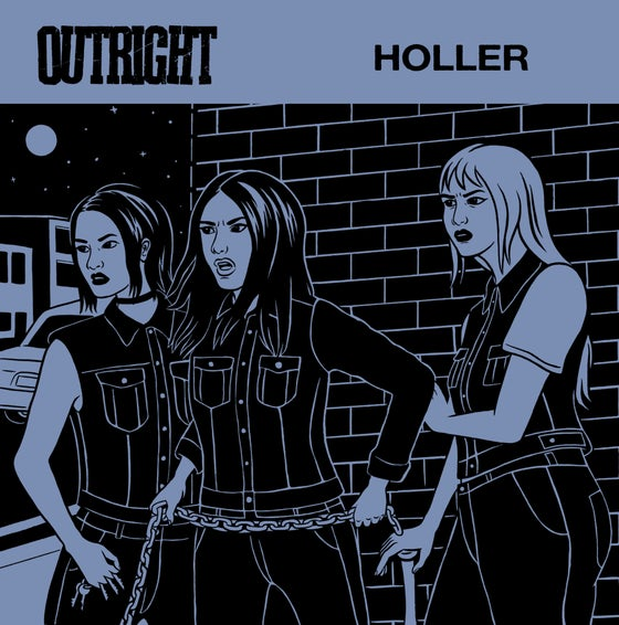 "Image of OUTRIGHT ""HOLLER"" 7 INCH"