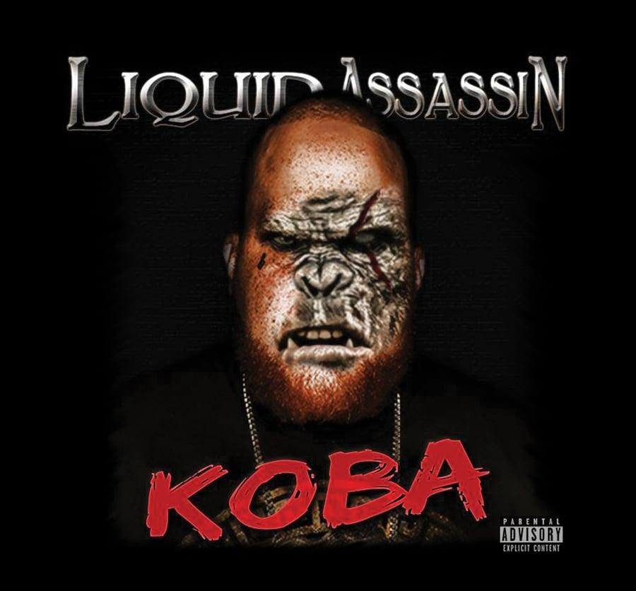Image of LIQUID ASSASSIN : KOBA