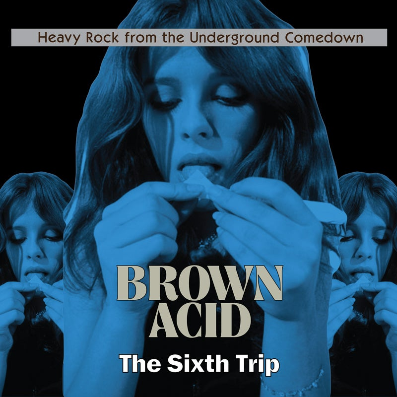 Image of BROWN ACID THE SIXTH TRIP Limited Coloured Vinyl