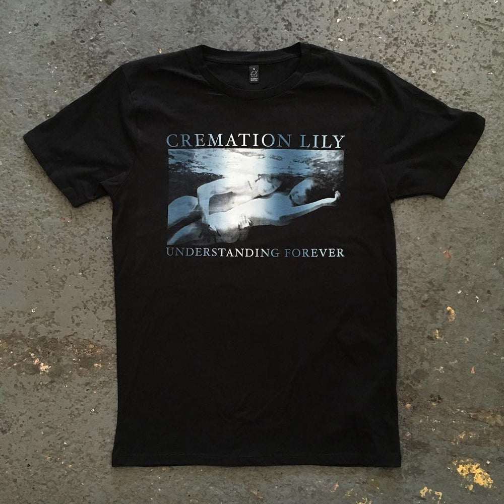 Image of Cremation Lily - 'Understanding Forever' T-Shirt
