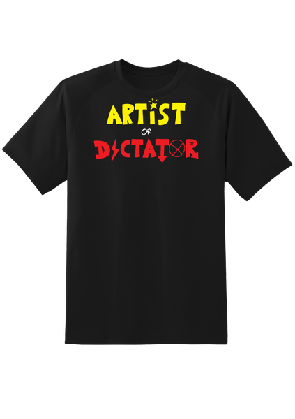 Image of ARTIST OR DICTATOR T-SHIRT