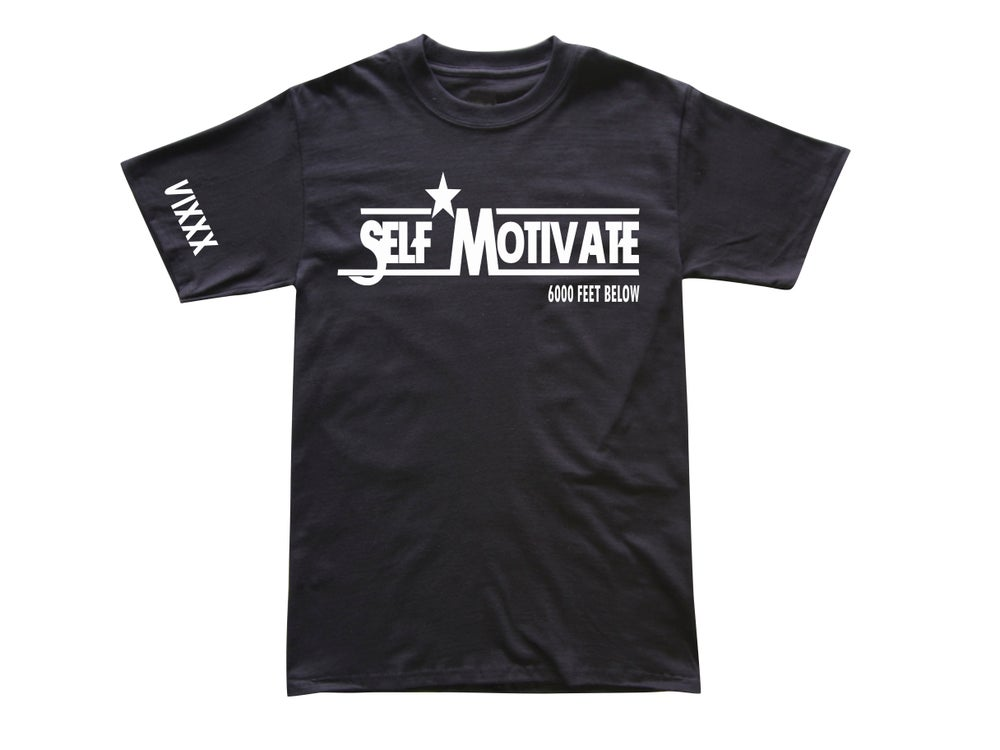 Image of Self Motivate Tee 6KFTB