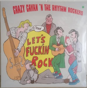 "Image of ""LET'S F****N ROCK"" CRAZY CAVAN 'N' THE RHYTHM ROCKERS 12"" VINYL FROM £10 (SEE OPTIONS)"