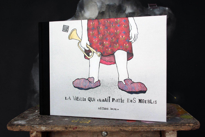 """Image of Ré-édition du livre """" La vieille qui faisait partie des meubles"""" / Editions Jarjille."""